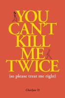 You Can't Kill Me Twice