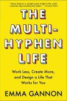 The Multi-hyphen Life