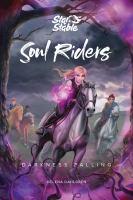 Soul Riders : Darkness Falling