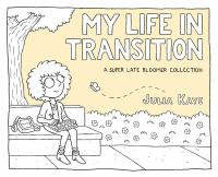 My Life in Transition