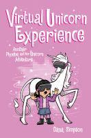 Phoebe and her unicorn. 12, Virtual unicorn experience