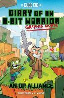 Diary of an 8-bit warrior graphic novel. 1, An OP alliance