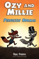 Ozy and Millie. Perfectly normal