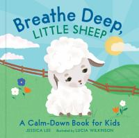 Breathe Deep, Little Sheep