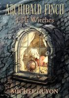 Archibald Finch and the Lost Witches