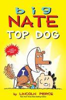 Big Nate. Top dog