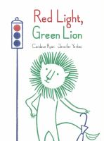 red light green lion Book Cover