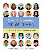 Canadian Women Now + Then