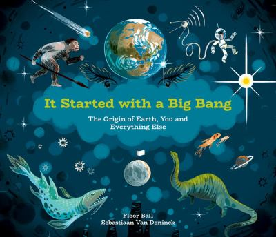 It Started With a Big Bang: The Origin of Earth, You and Everything Else(book-cover)