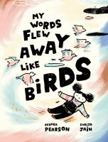 My Words Flew Away Like Birds