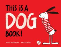 THIS IS A DOG BOOK!
