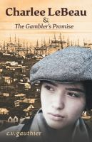 Charlee LeBeau & The Gambler's Promise