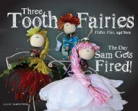 Three Tooth Fairies