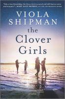 Clover Girls : A Novel