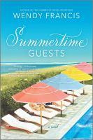 Summertime guests : a novel