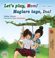 Maglaro Tayo, Ina! [English And Tagalog]