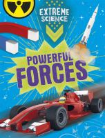 Extreme Science: Powerful Forces