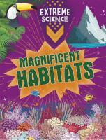 Magnificent Habitats