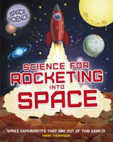 Experiments for Rocketing Into Space
