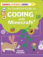 An Unofficial Guide to Coding With Minecraft®
