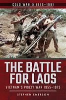 The Battle for Laos