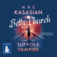 Betty Church and the Suffolk Vampire