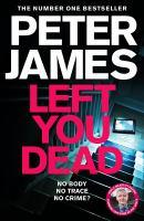 Left You Dead (Roy Grace #17)