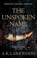 Unspoken Name, the : Serpent Gates #1