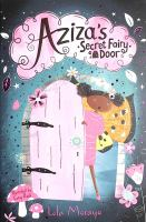 Aziza's Secret Fairy Door