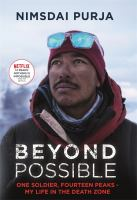 Beyond Possible: One Soldier, Fourteen Peaks My Life In The Death Zone
