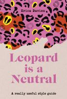 Leopard Is Neutral : A Really Useful Style Guide