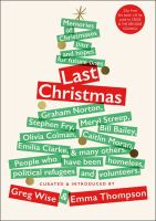 Last Christmas : memories of Christmases past and hopes for future ones