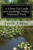A Close Up Look At Cuyahoga Valley National Park