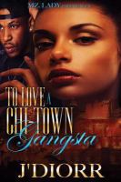 To Love A Chi-Town Gangsta