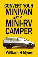 Convert your Minivan Into A Mini-rv Camper