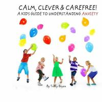 Calm, Clever & Carefree!