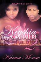 Keyshia and Cashmere