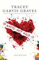 White-hot Hack