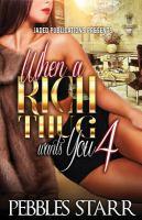 When A Rich Thug Wants You