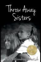 Throw Away Sisters