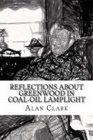 Reflections About Greenwood in Coal-oil Lamplight