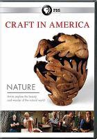 Craft in America. Nature