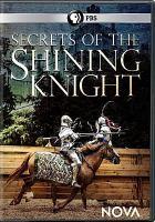 Secrets of the Shining Knight