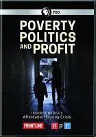 Poverty, Politics and Profit