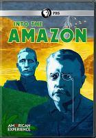 Into the Amazon [DVD]