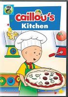 Caillou's Kitchen