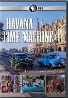 Havana Time Machine