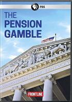 The pension gamble