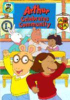 ARTHUR CELEBRATES COMMUNITY [dvd]