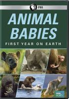 Animal babies : first year on Earth.